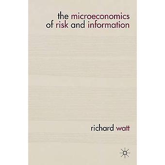 リチャード・ワットによるリスクと情報のミクロ経済学 - 97802302