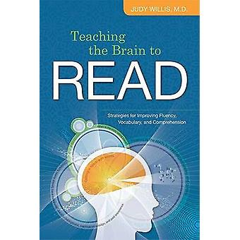 Teaching the Brain to Read - Strategies for Improving Fluency - Vocabu