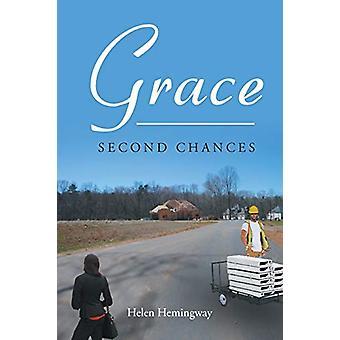 Grace - Second Chances by Helen Hemingway - 9781640036376 Book