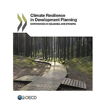 Climate resilience in development planning - experiences in Colombia a