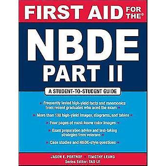 Eerste Hulp bij de NBDE Deel II door Jason PortnofTimothy Leung