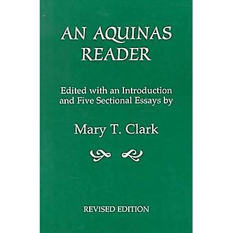 An Aquinas Reader by Mary T. Clark
