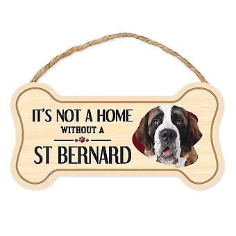 """Tegn, Træ, Dog Bone, Det er ikke et hjem uden en St. Bernard, 10 """"X 5"""""""