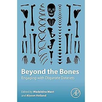 Beyond the Bones van Madeleine Mant