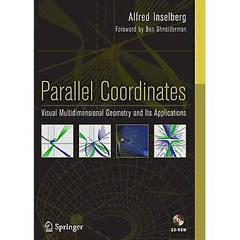 Parallel Coordinates by Inselberg & Alfred