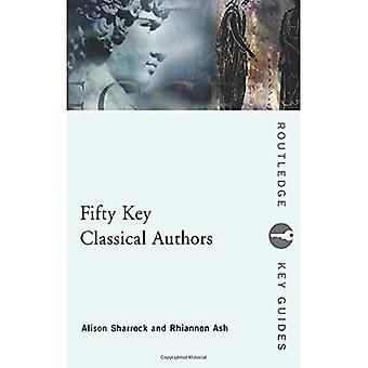 Fifty Key Classical Authors (Routledge Key Guides)