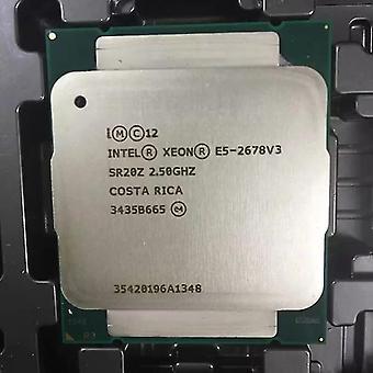 Intel E5 2678 V3 2.5ghz 30mb 12core 120w 22nm Socket Lga 2011-3 Processeur Sr20z