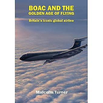 BOAC and the Golden Age of Flying