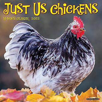 Just Us Chickens 2022 Wall Calendar by Willow Creek Press