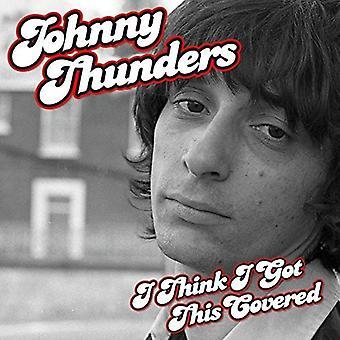 Johnny Thunders - Thunders Johnny-I Think I Got This Co [CD] USA import