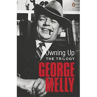 Owning Up The Trilogy von George Melly