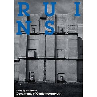Ruins by Brian Dillon