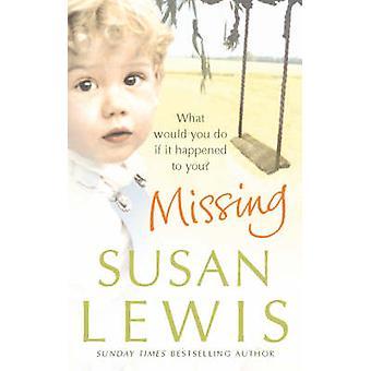 Missing by Susan Lewis - 9780099492344 Book