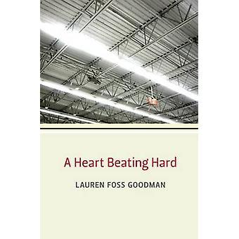 Sydämen sykkeen kovasti jäseneltä Lauren Foss Goodman - 9780472036165 kirja