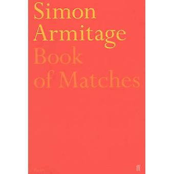 Book of Matches (Main) by Simon Armitage - Sue Roberts - 978057116982