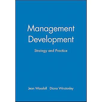 Management Development - Strategie und Praxis von Diana Winstanley - J