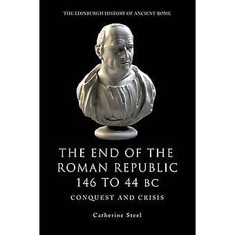 Alla fine della Repubblica romana 146 al 44 A.C. - conquista e crisi di Ca