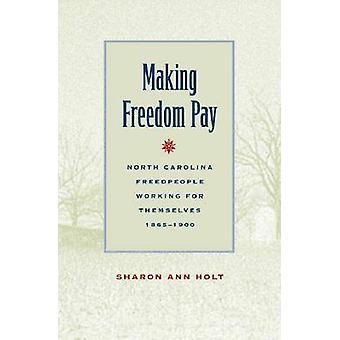 Maken vrijheid betalen - North Carolina Freedpeople werken voor zichzelf