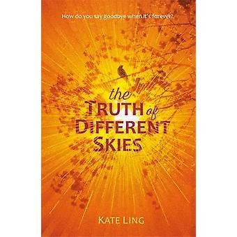 Ventura Saga - The Truth of Different Skies by Kate Ling - 97815102002