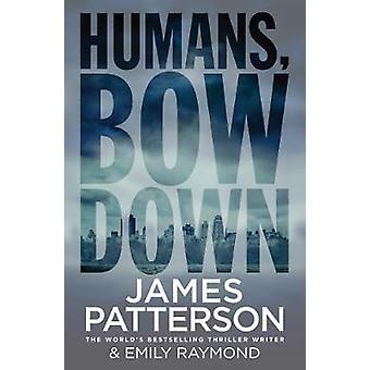 Menschen - Bogen nach unten von James Patterson - 9781784754334 Buch