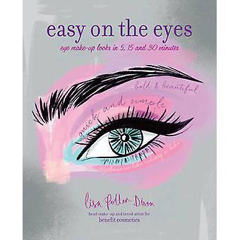 Gemakkelijk op de ogen - Eye Make-Up ziet er binnen 5-15 en 30 minuten door Lisa