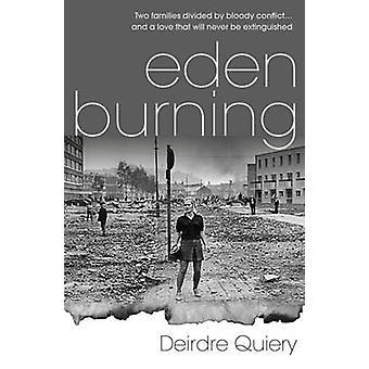 Eden Burning by Deirdre Quiery - 9781909273900 Book