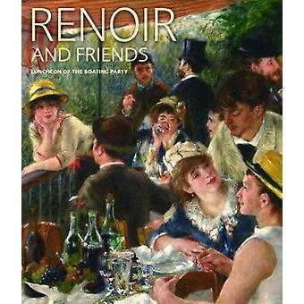 Renoir and Friends - Luncheon of the Boating Party by  -Eliza Rathbone