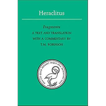 Fragmente von Heraklit - T.M Robinson - T.M Robinson - 97808020691