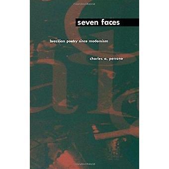Seitsemän kasvot - Brasilian Runot vuodesta modernismin Perrone - Charles A.