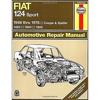 Werkstatthandbuch Fiat 124 Sport Besitzer von Adrian Sharp - J. H. Haynes