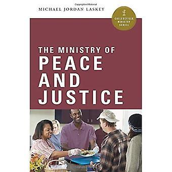 Le ministère de la paix et la Justice (ministère de Collegeville Series)