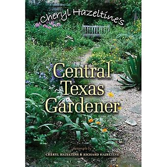 Cheryl Hazeltine s centraal-Texas tuinman