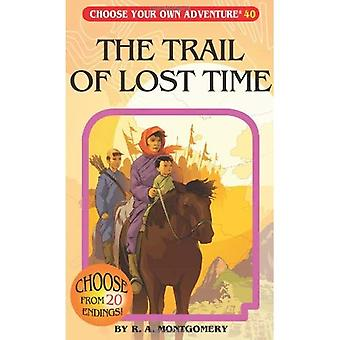 The Trail of Lost Time (Choose Your Own Adventure