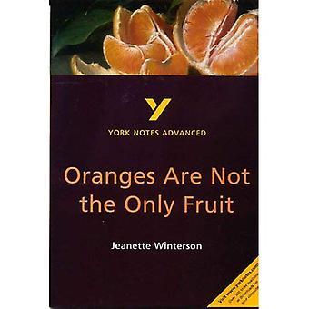 York Anteckningar Avancerad: Apelsiner är inte bara frukten av Jeanette Winterson (York Anteckningar Avancerad)