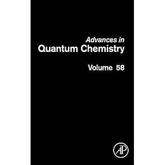 Advances in Quantum Chemistry Theory of Confined Quantum Systems  Part Two by Elsevier