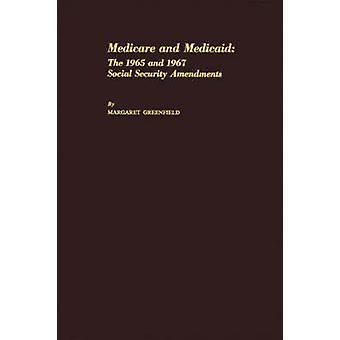 الرعاية الطبية والمساعدة الطبية عام 1965 و 1967 الضمان الاجتماعي التعديلات قبل التأسيس مارغريت آند