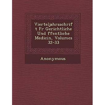 Peles Vierteljahrsschrift Gerichtliche Und Ffentliche Medicin Volumes 3233 por anónimo