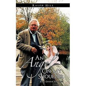 An Angel on My Shoulder And Other Stories by Hill & Ralph
