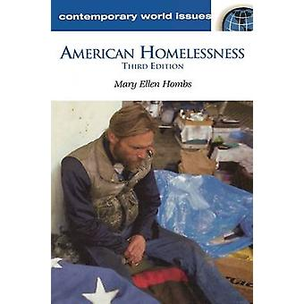 American Homelessness A Reference Handbook by Hombs & Mary Ellen