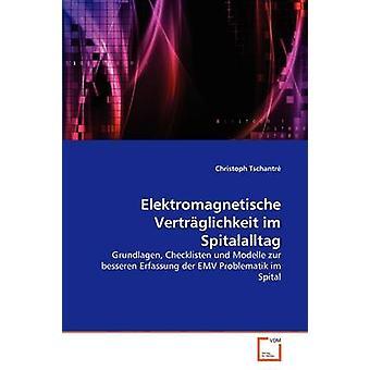 Elektromagnetische Vertrglichkeit Im Spitalalltag durch Tschantr & Christoph