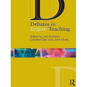 Debates in English Teaching by Caroline Daly - 9780415569163 Book