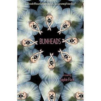 Bunheads by Sophie Flack - 9780316126540 Book