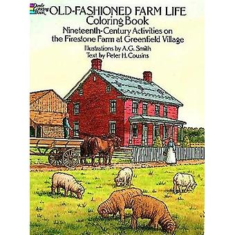Old-Fashioned Farm Life Colouring Book - Nineteenth-Century Activities