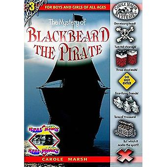 The Mystery of Blackbeard the Pirate by Carole Marsh - 9780635016485