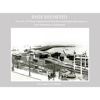 Ryde Revisited - The Work of William Hogg from the Original Glass Plat