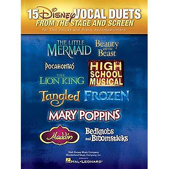 15 Disney Vocal Duets from Stage and Screen by Hal Leonard Publishing