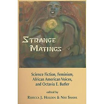 Strange Matings - Science Fiction - Feminism - African American Voices