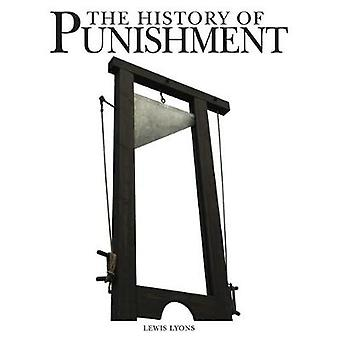 The History of Punishment by Lewis Lyons - 9781782744894 Book