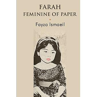 Farah Feminine of Paper - 9781848978812 Book