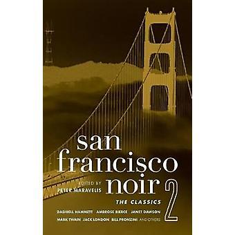 San Francisco Noir by Peter Maravelis - 9781933354651 Book